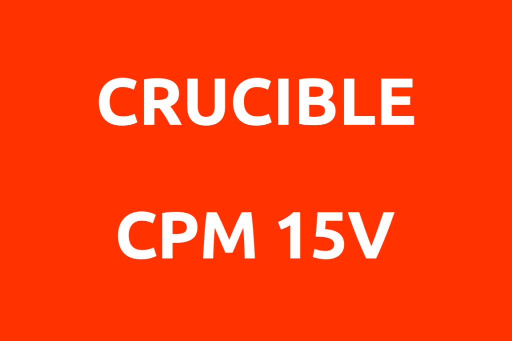 Crucible-CPM-15V-Datenblatt