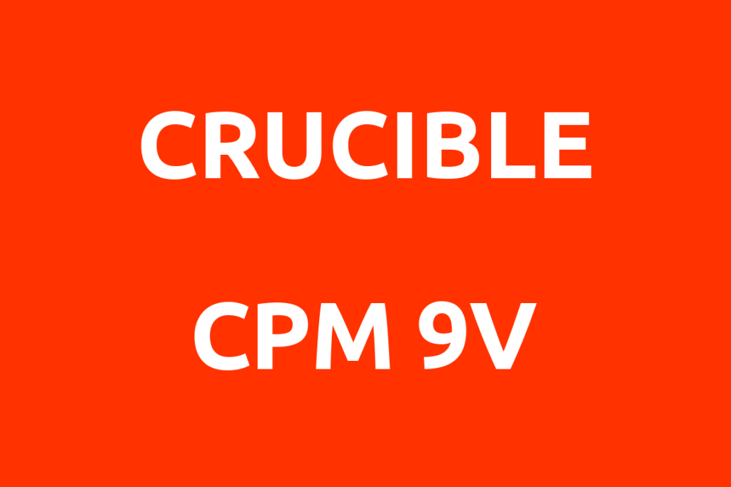 Crucible-CPM-9V-Datenblatt